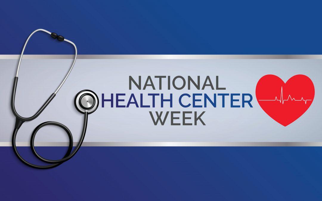 National Health Center Week, 8/8/21-8/14/21